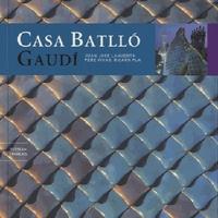 Juan José Lahuerta et Pere Vivas - Casa Batllo, Gaudi.