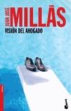 Juan José Millás - Visión del ahogado.