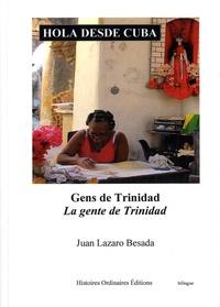 Juan Lazaro Besada - Hola desde Cuba - Gens de Trinidad.