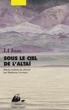 Juan Li - Sous le ciel de l'Altaï.