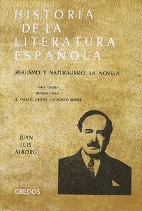 Juan Luis Alborg - Historia de la literatura española - Tome 5, Realismo y naturalismo.