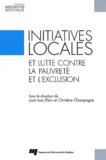 Juan-Luis Klein et Christine Champagne - Initiatives locales et lutte contre la pauvreté et l'exclusion.
