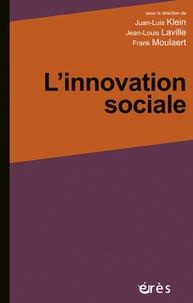 Juan-Luis Klein et Jean-Louis Laville - L'innovation sociale.