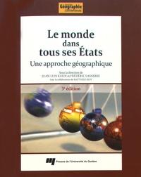 Juan-Luis Klein et Frédéric Lasserre - Le monde dans tous ses Etats - Une approche géographique.