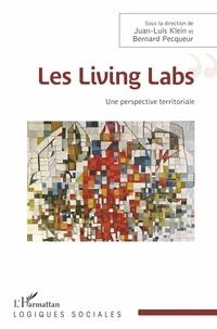 Juan-Luis Klein et Bernard Pecqueur - Les Livings Labs - Une perspective territoriale.