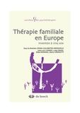 Juan-Luis Linares et Edith Goldbeter-Merinfeld - Thérapie familiale en Europe - Invention à cinq voix.