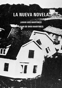 Juan luis Martínez - La nueva novela.