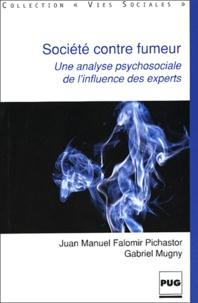 Juan-Manuel Falomir Pichastor et Gabriel Mugny - Société contre fumeur - Une analyse psychosociale de l'influence des experts.
