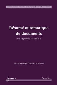 Juan-Manuel Torres-Moreno - Résumé automatique de documents.