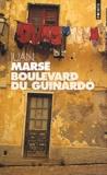 Juan Marsé - Boulevard du Guinardo.