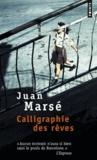 Juan Marsé - Calligraphie des rêves.
