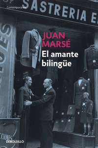 Juan Marsé - El amante bilingüe.
