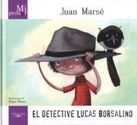 Juan Marsé et Roger Olmos - El Detective Lucas Borsalino.