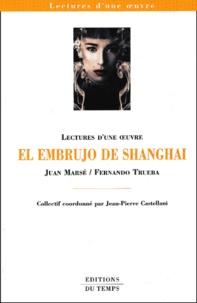 Juan Marsé - El embrujo de Shanghai.