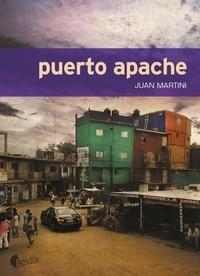 Juan Martini - Puerto Apache.