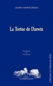 Juan Mayorga - La Tortue de Darwin.