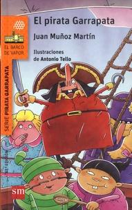 Juan Munoz Martin - El Pirata Garrapata  : .