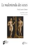 Juan Pablo Lucchelli - Le malentendu des sexes - Freud, Lacan et l'amour.