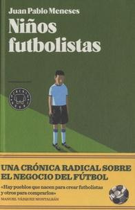 Juan Pablo Meneses - Niños Futbolistas.