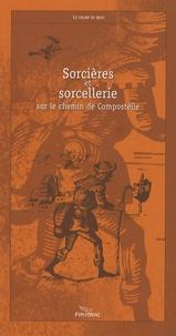 Juan Patlapin - Sorcières et sorcellerie sur le chemin de Compostelle.