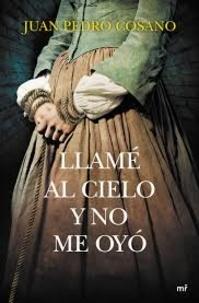 Juan Pedro Cosano Alarcon - Llamé al cielo y no me oyo.