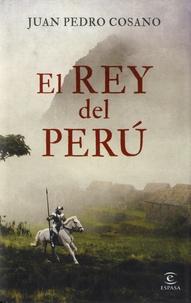 Juan Pedro Cosano - El Rey del Peru.