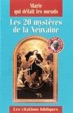 Juan Ramon Celeiro et Luc Crepy - Marie qui défait les noeuds - Les 20 mystères de la neuvaine.