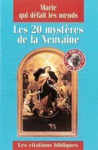 Juan-Ramón Celeiro et Luc Crepy - Marie qui défait les noeuds - Les 20 mystères de la neuvaine.
