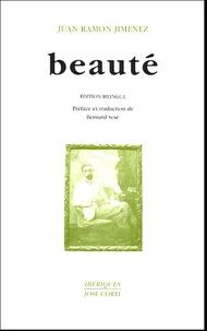 Juan Ramón Jiménez - Beauté (en vers) (1917-1923) : Belleza (en verso) - Edition bilingue français-espagnol.