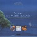 Juan Rigo - Vents de Méditerranée - Découvrir, comprendre, anticiper.