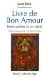 Juan Ruiz - Livre de Bon Amour - Texte castillan du XIVe siècle.