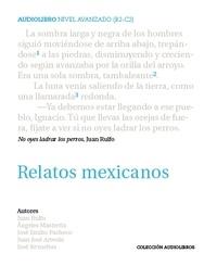 Juan Rulfo - Relatos Mexicanos - Edition bilingue anglais-espagnol. 1 CD audio