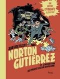 Juan Saenz Valiente - Norton Gutiérrez  : Norton Gutiérrez et l'invention du professeur Maglione.