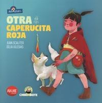 Juan Scaliter et Delia Iglesias - Otra Caperucita Roja.