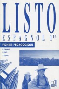 Juan Torralbo Munoz et  Collectif - ESPAGNOL 1ERE LISTO. - Fichier pédagogique.