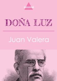 Juan Valera - Doña Luz.