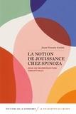 Juan Vicente Cortés - La notion de jouissance chez Spinoza - Essai de reconstruction conceptuelle.