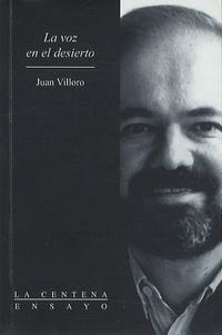 Juan Villoro - La Voz En El Desierto.