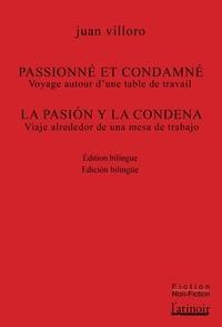 Juan Villoro - Passionné et condamné.
