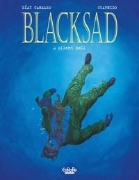 Juanjo Guarnido et  Juan Diaz Canales - Blacksad - Tome 4 - Silent Hell.