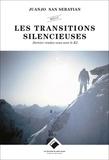Juanjo San Sebastian - Les transitions silencieuses - Dernier rendez-vous avec le K2.