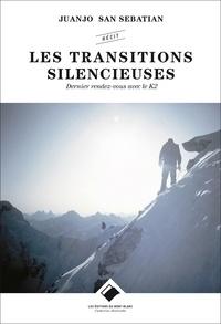 Deedr.fr Les transitions silencieuses - Dernier rendez-vous avec le K2 Image