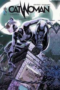 Judd Winick et Guillem March - Catwoman Tome 1 : La règle du jeu.