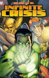 Judd Winick et Dave Gibbons - Infinite Crisis Tome Spécial : Villains United ; Jour de Vengeance ; La Guerre de Ran/Thanagar ; Le Projet Omac.
