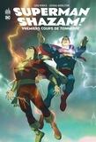 Judd Winick et Joshua Middleton - Superman/Shazam - Premiers coups de tonnerre.