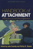 Jude Cassidy - Handbook of Attachment : Theory, Research, and Clinical Applications.