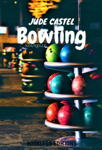 Jude Castel - Bowling.