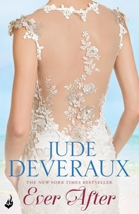 Jude Deveraux - Ever After: Nantucket Brides Book 3 (A truly enchanting summer read).