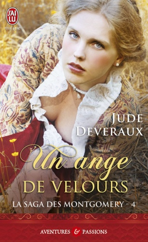Jude Deveraux - La saga des Montgomery Tome 4 : Un ange de velours.