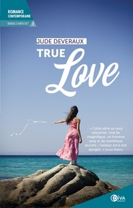Jude Deveraux - Mariage à Nantucket Tome 1 : True love.